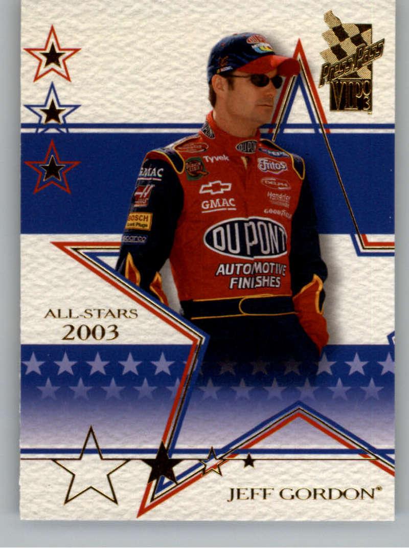 2003 Press Pass VIP #30 Jeff Gordon AS NM-MT