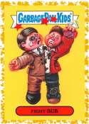 2019 Topps Garbage Pail Kids We Hate the '90s Films Sticker A-Names Fool's Gold Non-Sport #20 FIGHT BUB SER/50  Collectible Trading Card Sticker (Figh