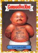 2019 Topps Garbage Pail Kids We Hate the '90s Music and Celebrities Sticker B-Names Fool's Gold Non-Sport #6 TATTOO LOU  Collectible Trading Card Stic