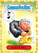 2019 Topps Garbage Pail Kids We Hate the '90s Politics & News Sticker A-Names Fool's Gold Non-Sport #4 BLASTIN' BILL SER Collectible Trading Card Stic