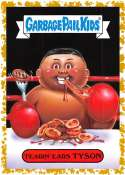 2019 Topps Garbage Pail Kids We Hate the '90s Politics & News Sticker B-Names Fool's Gold Non-Sport #5 TEARIN' EARS TYSO Collectible Trading Card Stic