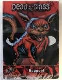 2019 Upper Deck Deadpool Deadglass NonSport Trading Card #DG12 Dog Pool  Official UD Trading Card Celebrating Deadpool Comic Book