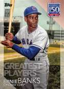 2019 Topps 150 Years of Professional Baseball 150th Anniversary Baseball #150-69 Ernie Banks SER/150 Chicago Cubs  Official MLB Trading Card By Topps
