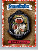 2019 Topps Garbage Pail Kids Revenge of Oh, The Horror-ible Blood Splatter Red Folklore Stickers NonSport #5B BETTY BRUN