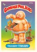 1986 Topps Garbage Pail Kids GPK Series 6 EX or Better #217A Trashy Trudy